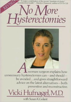 No More Hysterectomies by Dr. Hufnagel MD
